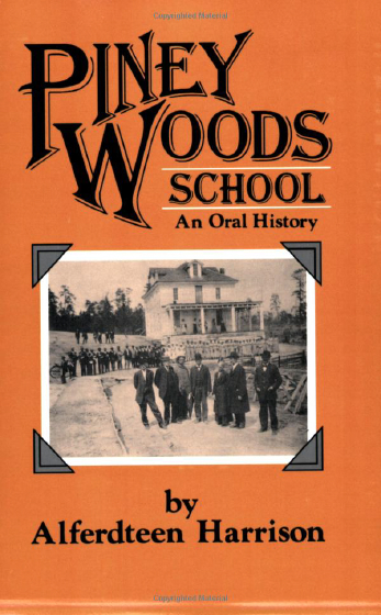 Harrison, Alferdteen and Roland L. Freeman, *Piney Woods School: An Oral History*, University of Mississippi, Jackson, Mississippi, 1983