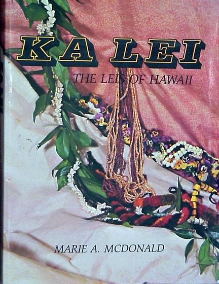 *Ka Lei* (book cover) by Marie A. McDonald, courtesy Marie A. McDonald