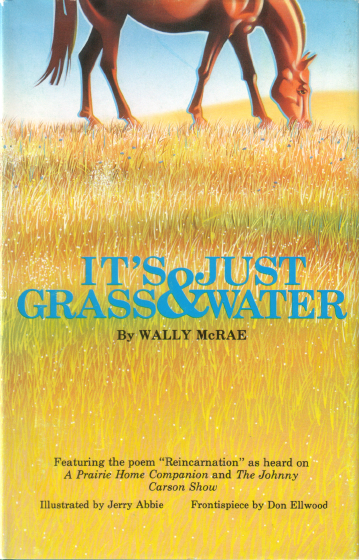 Book cover, *It's Just Grass & Water*, Wally (Wallace) McRae, 1986